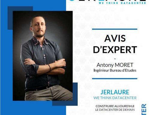 AVIS D'EXPERT – Antony Moret, ingénieur Bureau d'Etudes chez JERLAURE